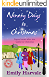 Ninety Days to Christmas (Goldebury Bay Book 3)