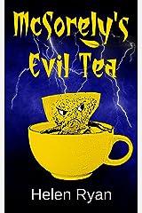 McSorely's Evil Tea Kindle Edition