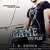 The Game You Play: Rixon Raiders, Book 2