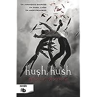 Hush, Hush (Saga Hush, Hush 1) (FICCIÓN)