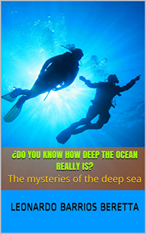 �DO YOU KNOW HOW DEEP THE OCEAN REALLY IS?: The mysteries of the deep sea