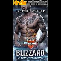 Blizzard: Un Romanzo Paranormale (Club Motociclistico della Fratellanza Selvaggia Vol. 2)