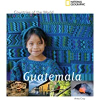 Countries of The World: Guatemala