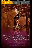 Okami: A Little Red Riding Hood Retelling (Tales of Akatsuki Book 3)