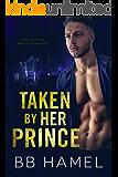 Taken by Her Prince: A Possessive Mafia Romance