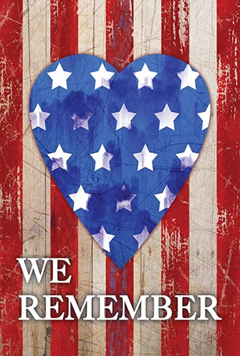 Amazon Com Toland Home Garden We Remember Our Heroes 12 5 X 18