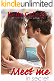 Meet Me In Secret (Meet Me Novella Series Book 4)