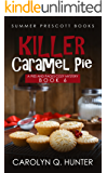 Killer Caramel Pie (Pies and Pages Cozy Mysteries Book 6)