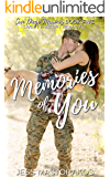 Memories of You: A Sweet, Memory Loss, Military Romance (San Diego Marines Book 5)