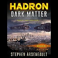 HADRON Dark Matter: (Book 1) (English Edition)