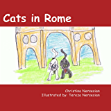 Cats in Rome (Animals Around the World Book 1)