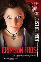 Crimson Frost (Mythos Academy Book 4) (English