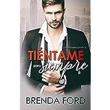 Tiéntame para siempre (Los Hermanos Smith nº 2) (Spanish Edition)