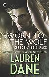 Sworn to the Wolf (Cherchez Wolf Pack)