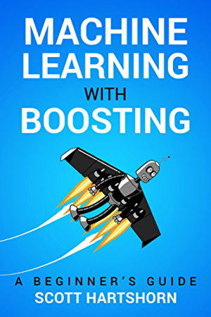 Machine Learning With Boosting: A Beginner's Guide