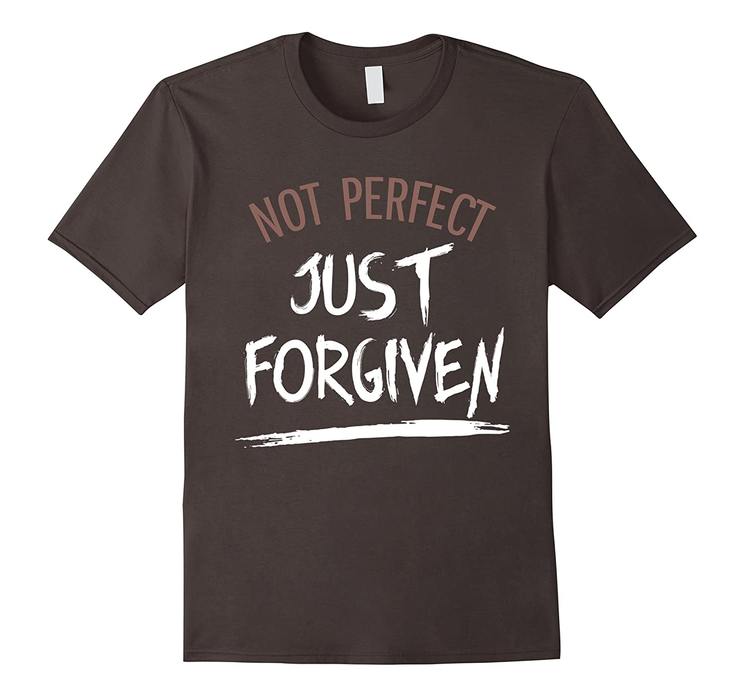 Not Perfect Just Forgiven T-Shirt