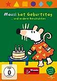Mausi hat Geburtstag ...und andere Geschichten