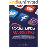 Social Media Marketing: the best strategy for facebook ,Instagram ,youtube, twitter and more. Speed up your business through
