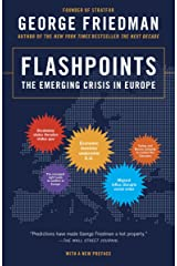 Flashpoints: The Emerging Crisis in Europe Kindle Edition