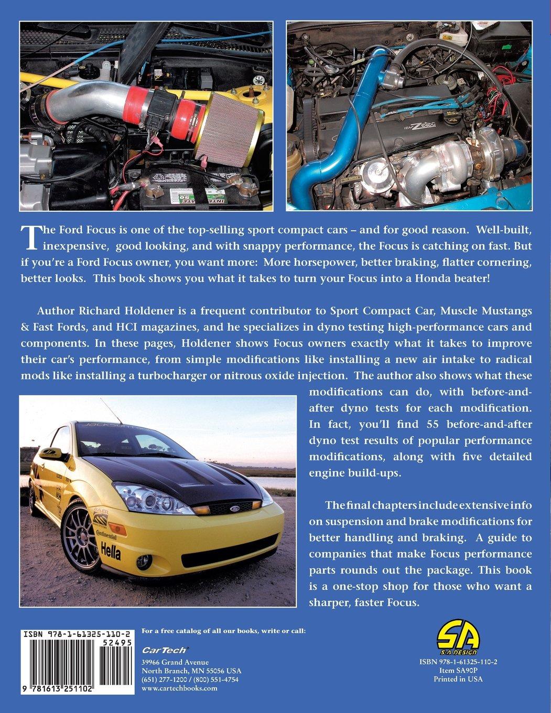 High Performance Ford Focus Builder's Handbook: Richard Holdener:  9781613251102: Amazon.com: Books