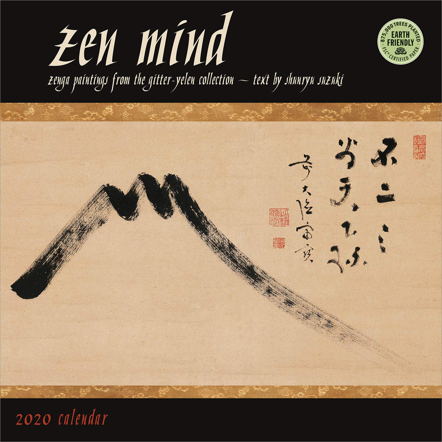 Zen Mind 2020 Wall Calendar: Zenga Paintings from the Gitter-Yelen Collection by Amber Lotus Publishing