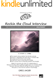 Rockin the Cloud Interview: The Ultimate Cloud Reference Cheatsheet (Rockin The Interview Series Book 1)