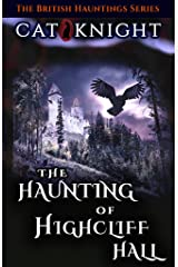 The Haunting of Highcliff Hall Kindle Edition