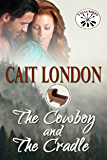 The Cowboy and The Cradle (Tallchief Book 1)