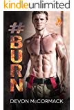 #BURN (Fever Falls Book 2)