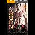 #BURN (Fever Falls Book 2)