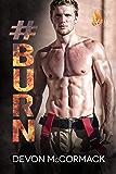 #BURN (Fever Falls Book 2) (English Edition)