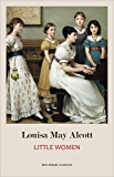 Little Women: The Original Classic Novel