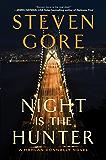 Night Is the Hunter: A Harlan Donnally Novel (Harlan Donnally Novels)