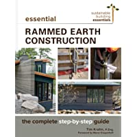 Essential Rammed Earth Construction: The Complete Step-by-Step Guide
