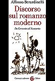 Discorso sul romanzo moderno: Da Cervantes al Novecento (Le sfere)
