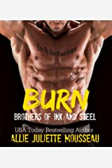 Burn (Brothers of Ink and Steel Book 2) Kindle Edition