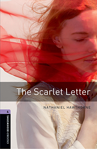 The Scarlet Letter Level 4 Oxford Bookworms Library (English Edition)