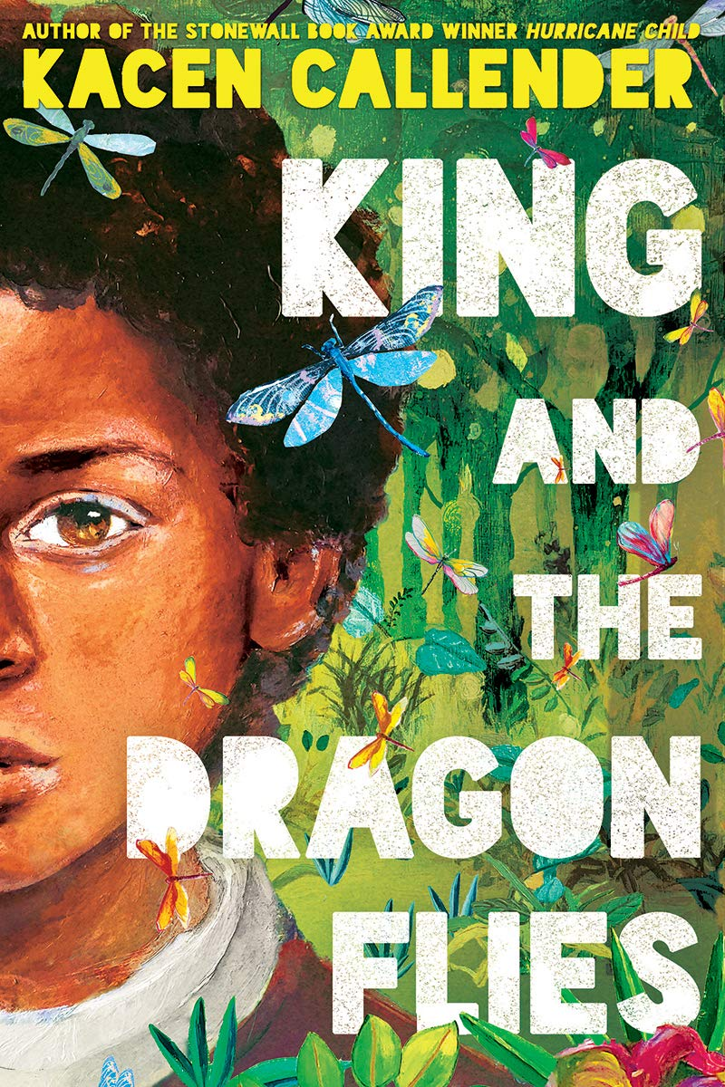 King and the Dragonflies: Callender, Kacen: 9781338129335: Amazon ...