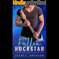 Fallen Rock Star: Christian Edgy Contemporary Fiction (Rock Star Redemption Series Book 4)