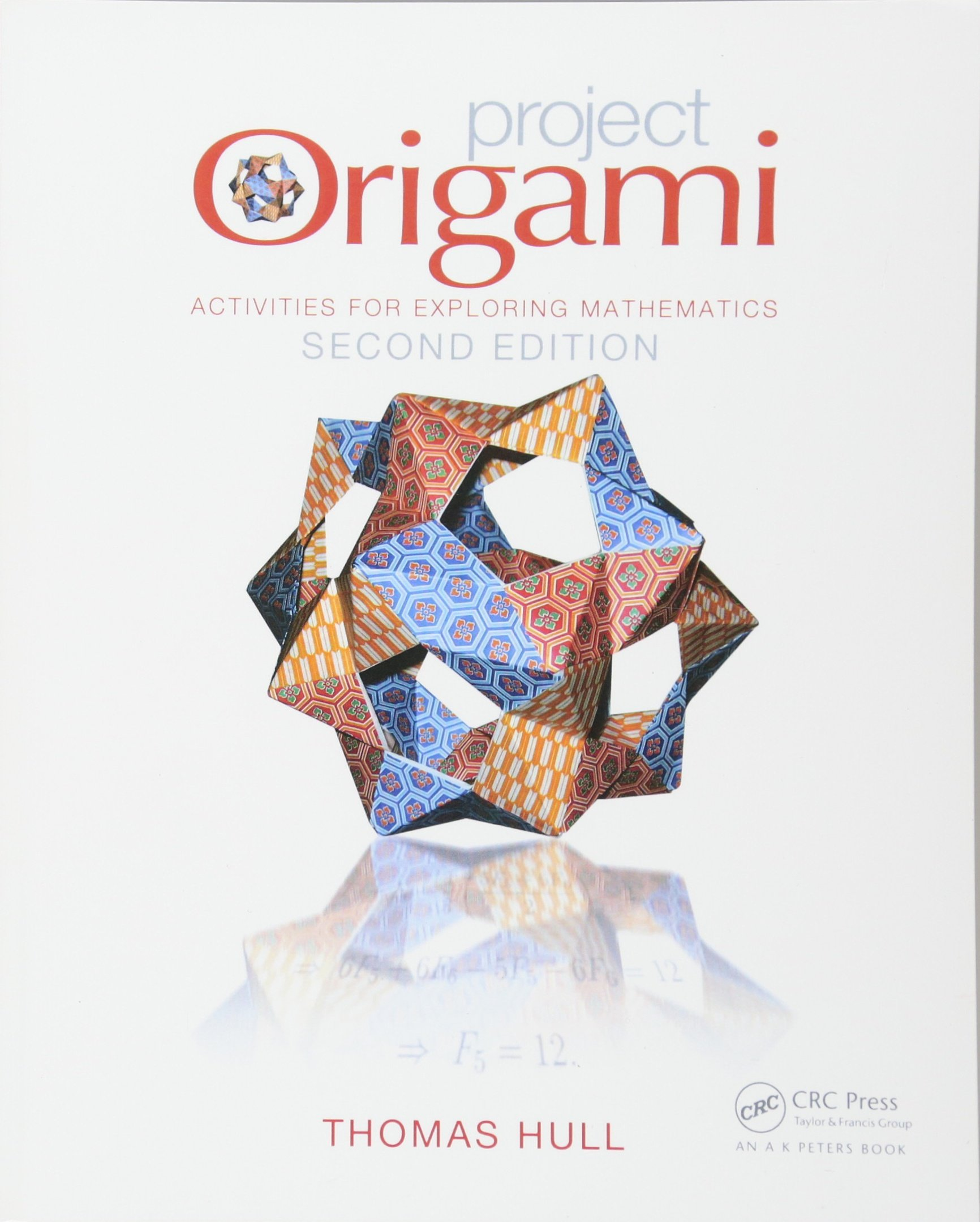 Buy project origami activities for exploring mathematics second buy project origami activities for exploring mathematics second edition book online at low prices in india project origami activities for exploring jeuxipadfo Image collections