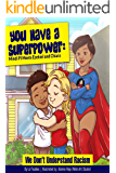 """You Have a Superpower: Mindi Pi Meets Ezekiel and Chiara: """"We Don't Understand Racism"""" (You Have a Superpower Series…"""