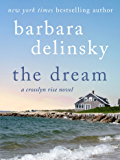 The Dream: A Crosslyn Rise Novel (Crosslyn Rise Trilogy)