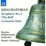 "Khachaturian: Symphony No. 2 ""The Bell"" & Lermontov Suite"