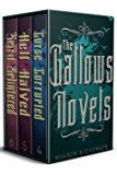 The Gallows Novels Box Set: Books 4 - 6
