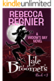 Late Broomers (Widow's Bay Book 3)