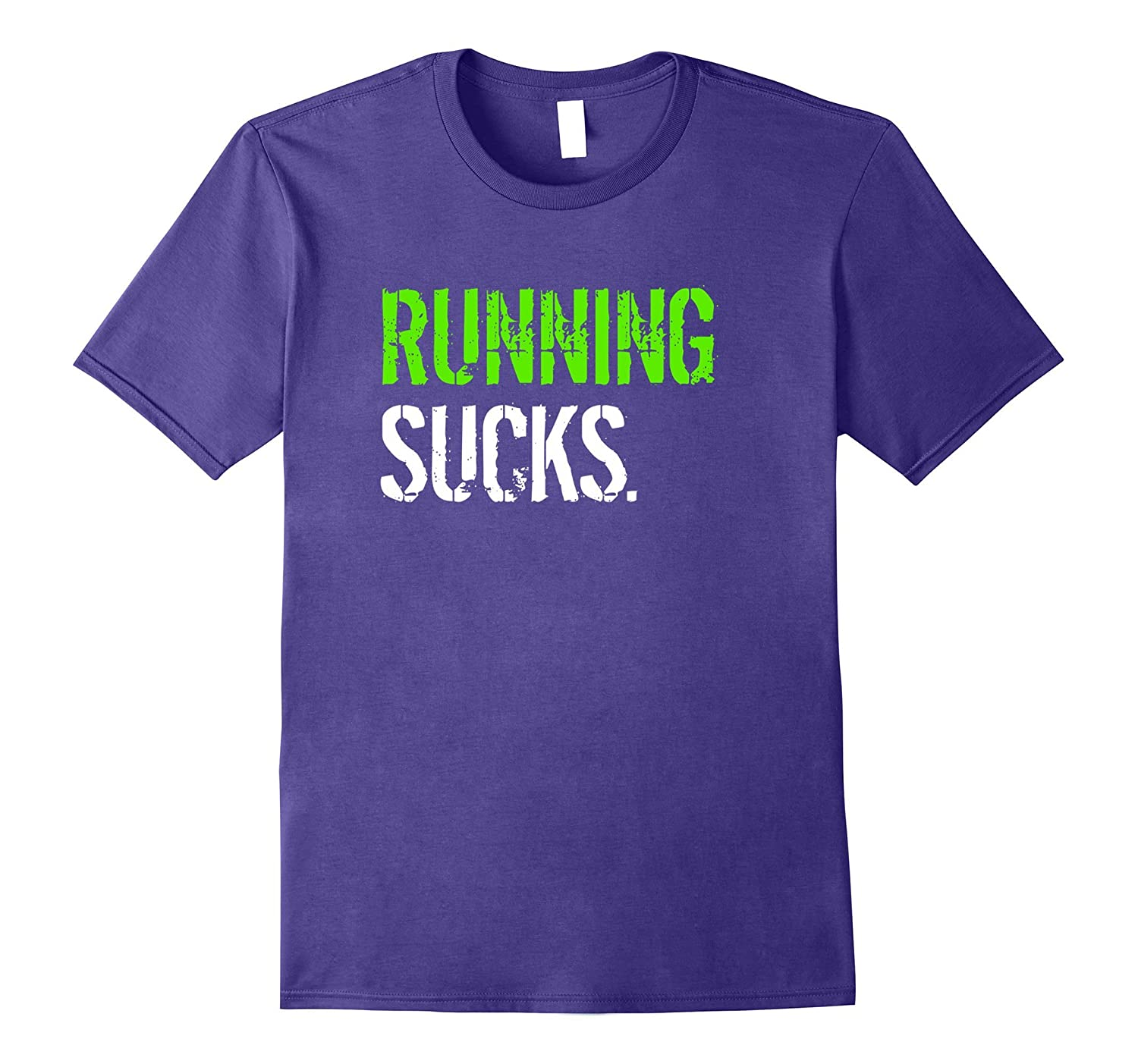 Funny Running Shirt - Running Sucks Novelty T-Shirt-T-Shirt