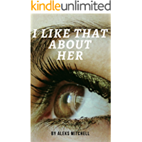 I Like That About Her (Book 1) book cover