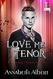 Love Me Tenor (Perfect Harmony)
