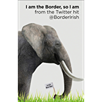 I Am the Border, So I Am (English Edition)
