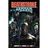 Deathstroke: Arkham (Deathstroke (2016-))